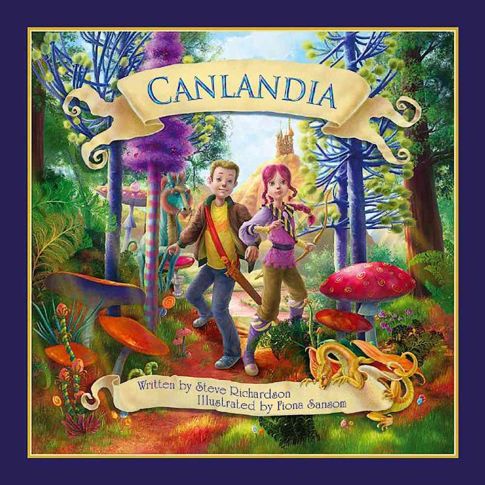 Canlandia By Richardson, Steve/ Sansom, Fiona (ILT)