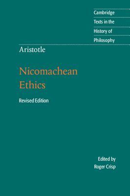 Aristotle - Nicomachean Ethics By Aristotle/ Crisp, Roger (EDT)/ Crisp, Roger (TRN)
