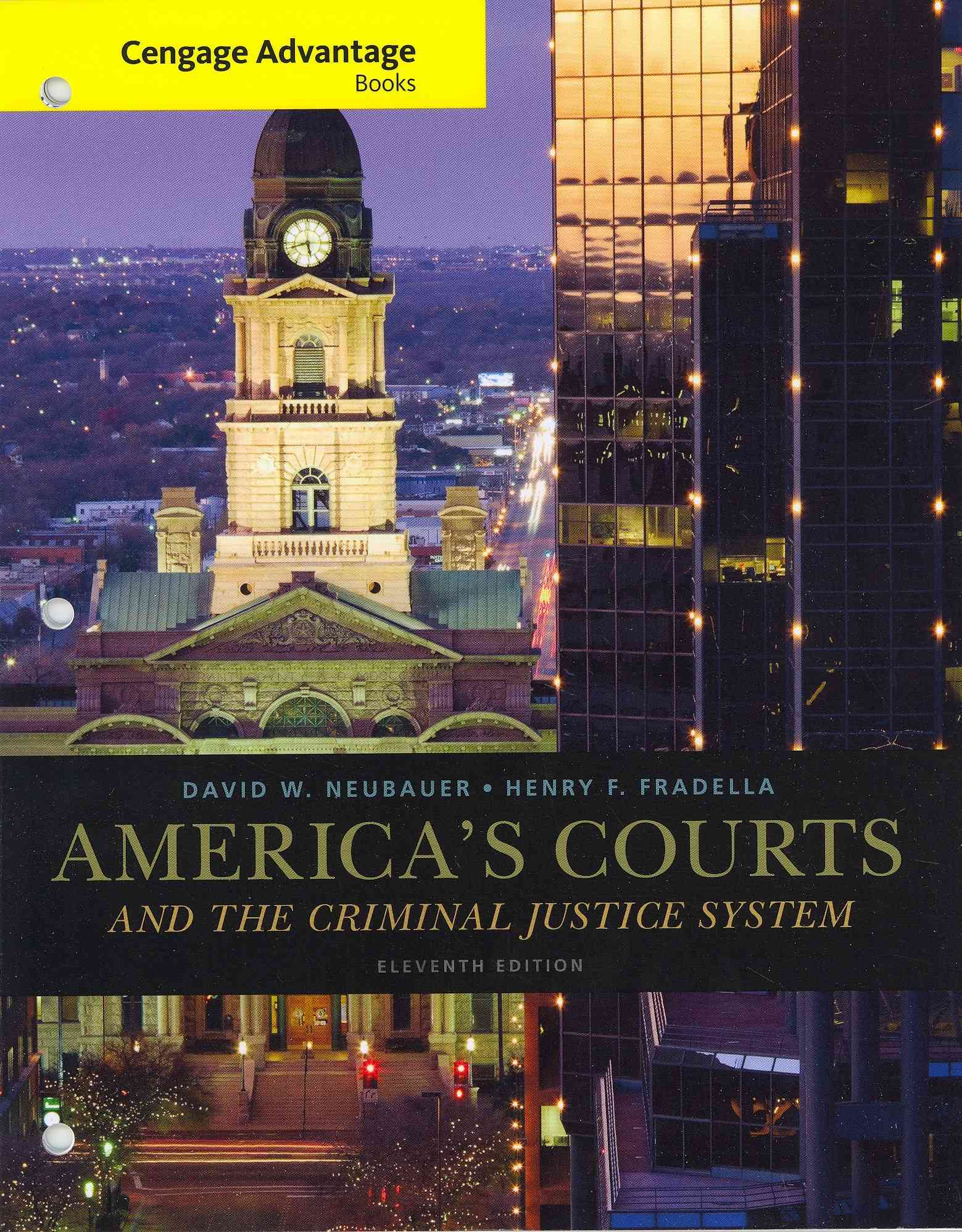 America's Courts and the Criminal Justice System By Neubauer, David W./ Fradella, Henry F.