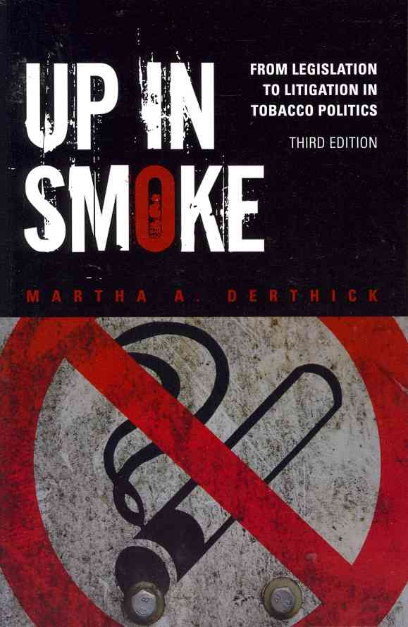 Up in Smoke By Derthick, Martha A.